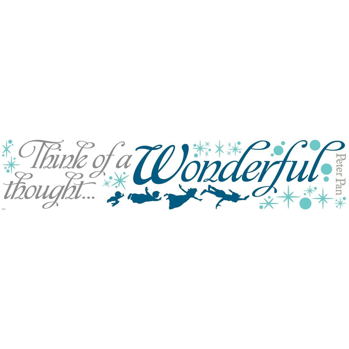 "Stickers phrase Peter Pan ""Think Of A Wonderful Thought"" Disney"