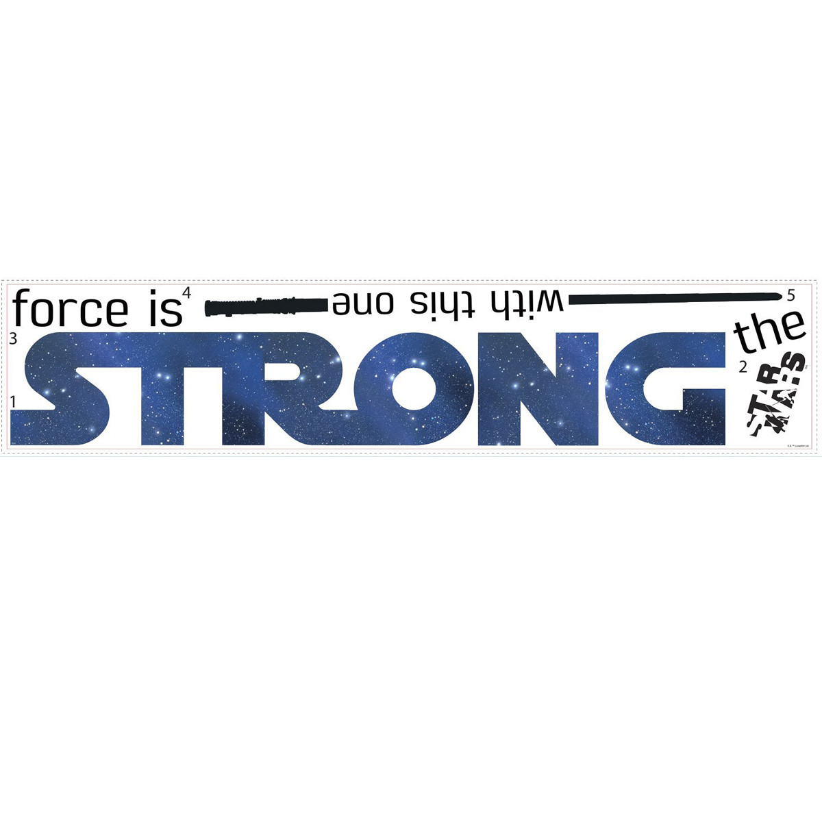 Stickers Géant Star Wars The Force is strong with this One