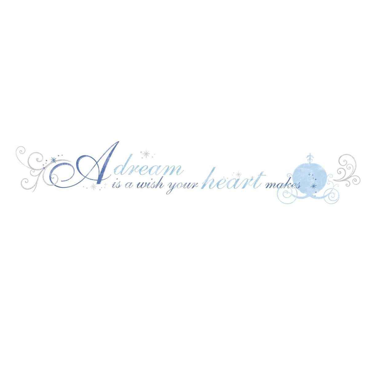 "Stickers phrase Cendrillon ""A Dream is a Wish your Heart Makes"" Princesse Disney"
