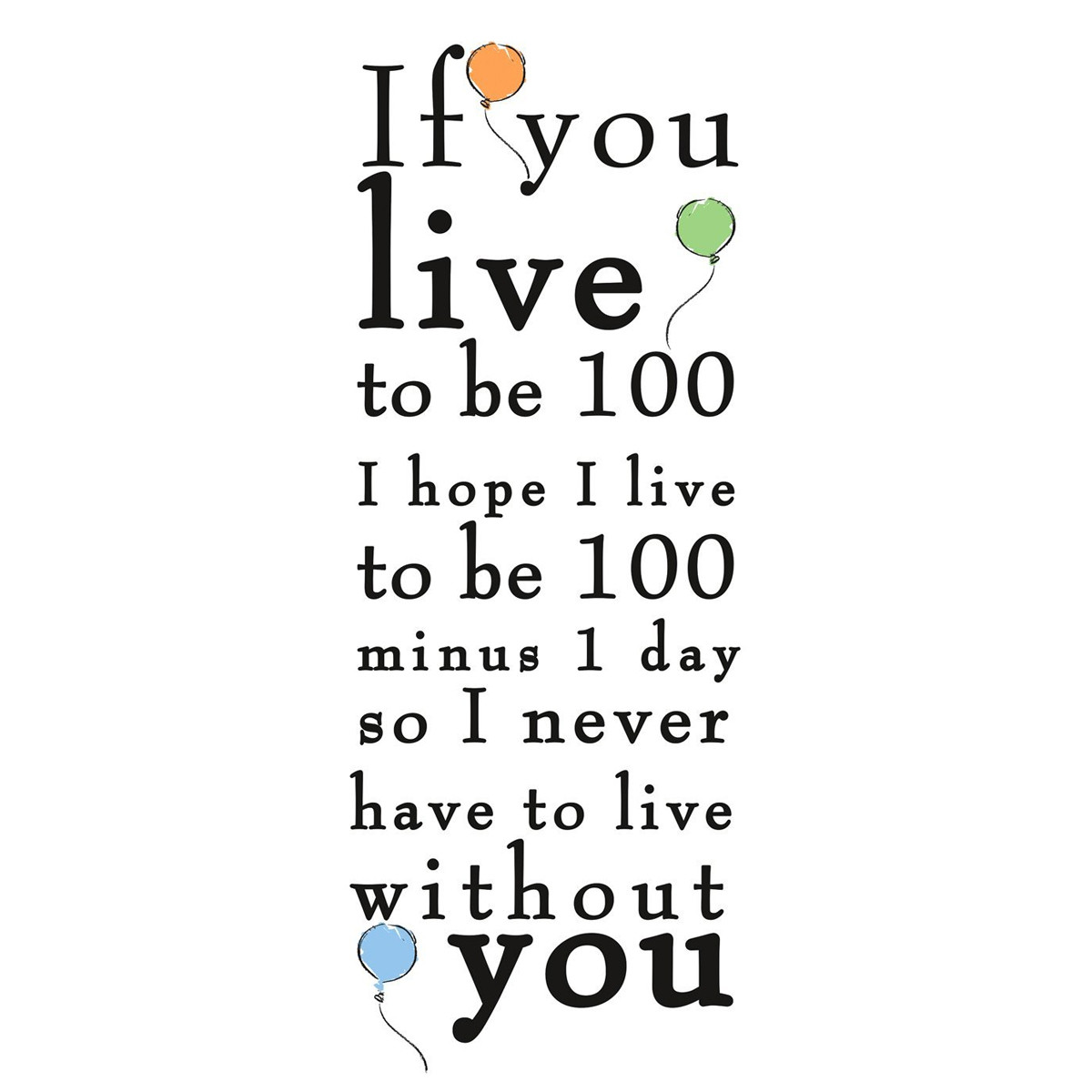 "Stickers phrase Winnie l'Ourson ""If You Live to be 100"" Disney"